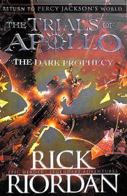 Trials Of Apollo 02 : The Dark Prophecy