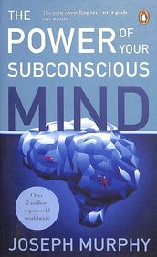 Power Of Your Subconsious Mind