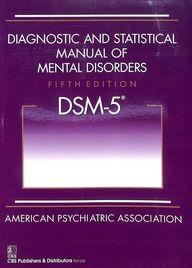 Diagnotic & Statistical Manual Of Mental Disorders Dsm-5