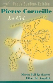 Corneille Le Cid (French Edition)