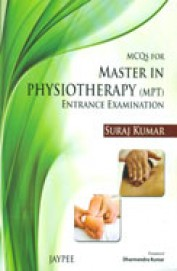 Mcqs For Master In Physiotherapy (Mpt) Entrance Examination