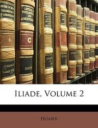 Iliade, Volume 2