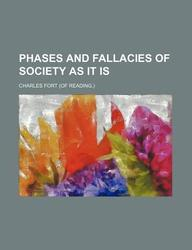 Phases and Fallacies of Society as It Is