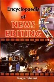 Ency Of News Editing Set Of 3 Vols