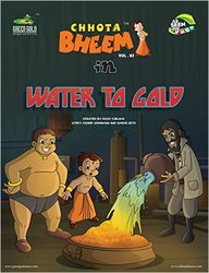 Water To Gold : Chhota Bheem In Vol 83