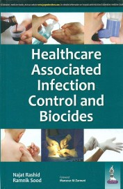 Healthcare Associated Infection Control & Biocides