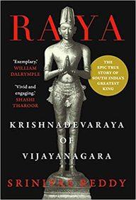 Raya : Krishnadevaraya Of Vijayanagara