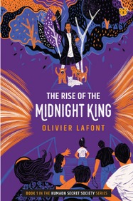 The Rise of the Midnight King: Book 1 in the Kumaon Secret Society Series