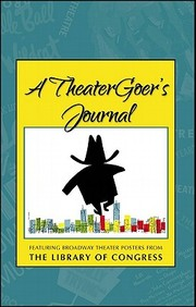 Jnl A Theatergoer's Journal