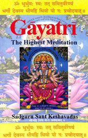 Gayatri The Highest Meditation