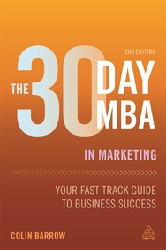 The 30 Day Mba In Marketing Your Fast Track Guide To Business Success