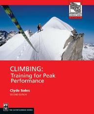 Climbing: Training for Peak Performance:2nd Edition