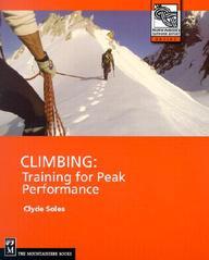 Climbing: Training For Peak Performance (Outdoor Expert)