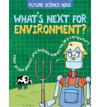 Future Science Now! Environment