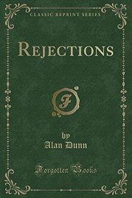 Rejections (Classic Reprint)