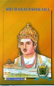 Sri Basaveshwara - Immortal Lights
