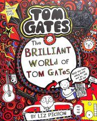 Tom Gates 01 : Brilliant World Of Tom Gates