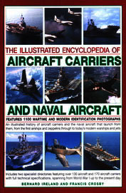 Illustrated Encyclopedia Of Aircraft Carriers & Naval Aircraft