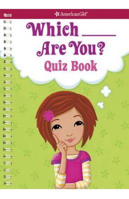 Which ___ Are You? Quiz Book: Quiz Book