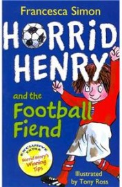 Horrid Henry & The Football Fiend