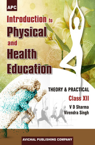 Introduction to Physical and Health Education Class-XII