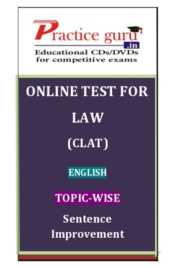 Online Test for Law: CLAT: English: Topic-Wise: Sentence Improvement