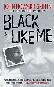 Black Like Me (Turtleback School & Library Binding Edition)