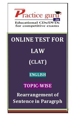 Online Test for Law: CLAT: English: Topic-Wise: Rearrangement of Sentence in Paragrph