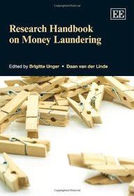 Research Handbook on Money Laundering (Elgar Original Reference)