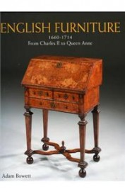 English Furniture 1660-1714 From Charles 2 To Queen Anne