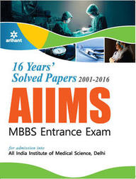 Aiims Mbbs Entrance Exam 16 Years Solved Papers 2001-2016