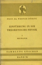 EINFUHRUNG IN DIE THEORETISCHE PHYSIK - 1(Introduction in Theoretical Physics -1)