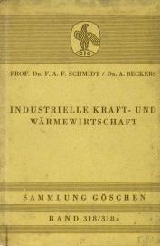 INDUSTRIELLE KRAFT - UND WARMEWIRTSCHAFT(Industrial Force & Heat Energy Economy)
