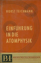 Einfuhrung In Die Atomphysik (Introduction In Atom Physics)