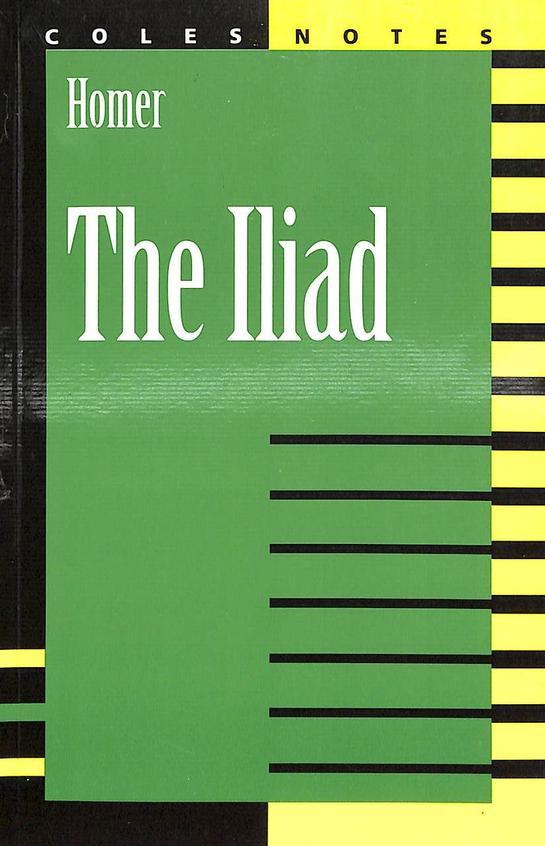 Iliad - Coles Notes