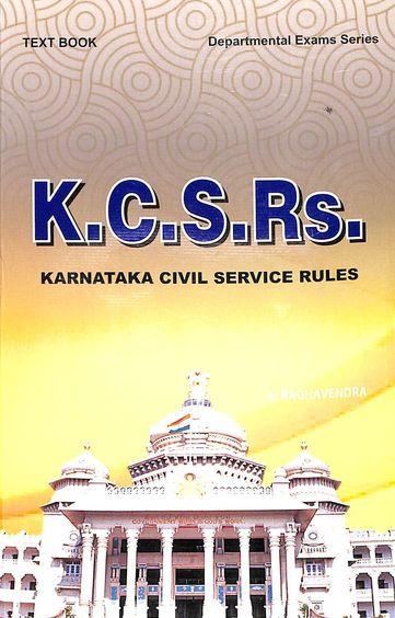 Kcsrs Karnataka Civil Service Rules