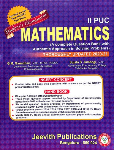 Mathematics 2 Puc Student Illuminator : A Complete Questionbank With Authentic Approach In Solving