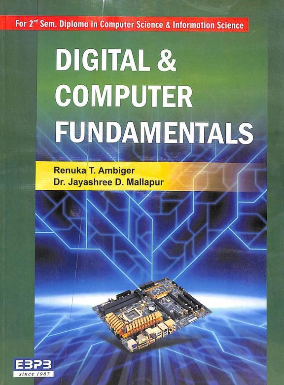 Digital & Computer Fundamentals For 2 Sem Diploma In Computer Science & Information Science