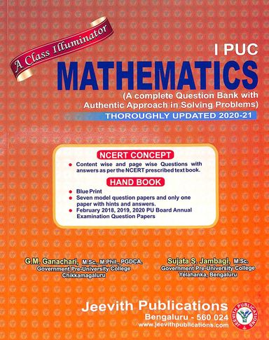 Mathematics 1 Puc A Class Illluminator : A Complete Question Bank With Authentic Approach In
