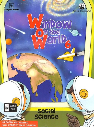 Window On The World Social Science Class 6 : Cbse