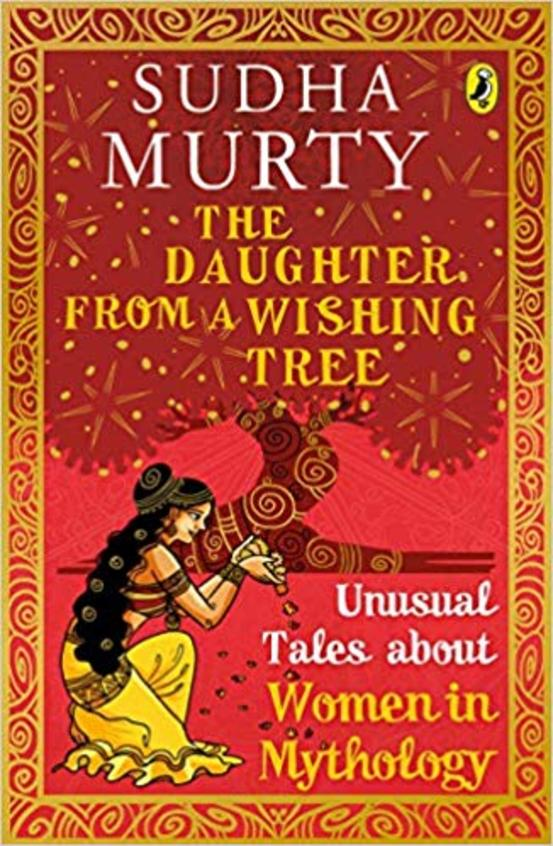 Daughter From A Wishing Tree  : Unusual Tales About Women In Mythology