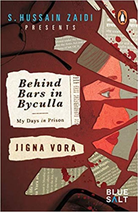 Behind Bars In Byculla : My Days In Prison