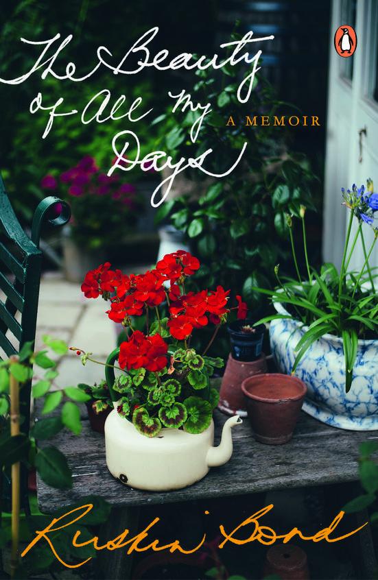 Beauty Of All My Days : A Memoir
