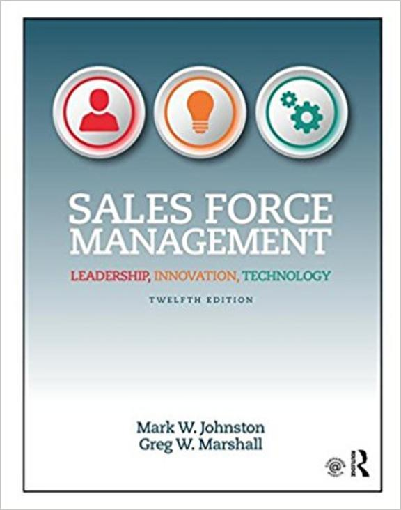 Sales Force Management: Leadership Innovation Technology: 12th Edition