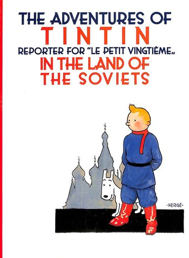 Adventures Of Tintin Land Of The Soviets