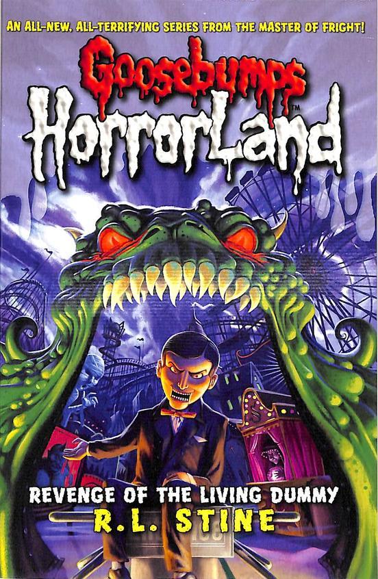 Revenge Of The Living Dummy :  Goosebumps Horrorland