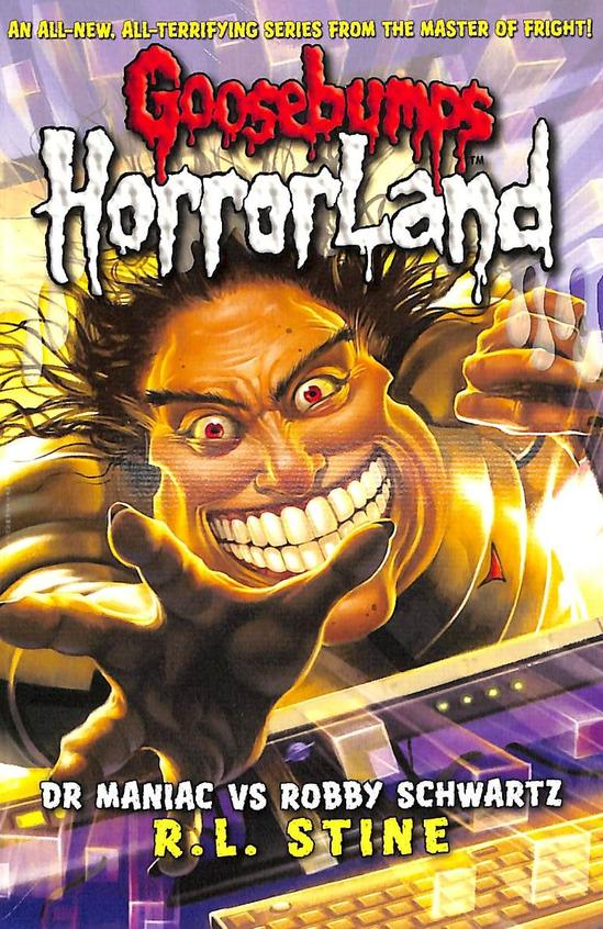 Dr Maniac Vs Robby Schwartz :  Goosebumps Horrorland