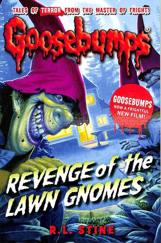 Revenge Of The Lawn Gnomes : Goosebumps