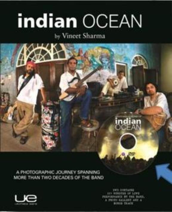 Indian Ocean : A Photographic Journey Spanning More Than Two Decades Of The Band W/Cd