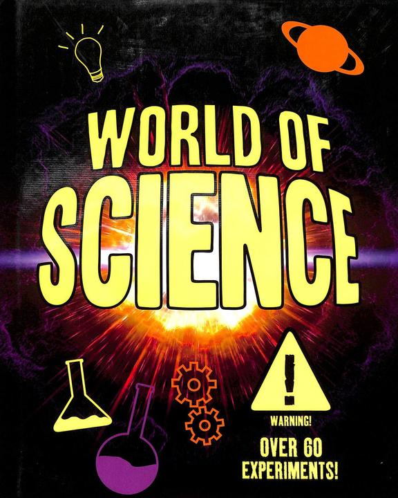 World Of Science : Over 60 Experiments